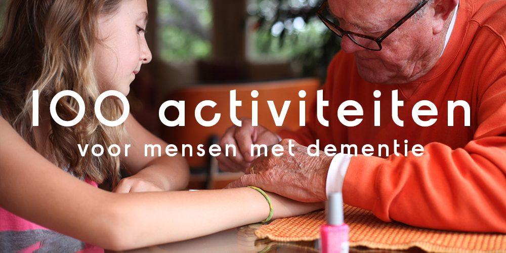 100 activiteiten voor mensen met dementie!